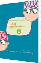 tid til læseforståelse c, lærervejledning - bog