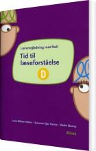 tid til læseforståelse d, lærervejledning - bog
