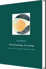 tid til forandring - en antologi - bog