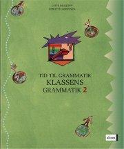 tid til grammatik, klassens grammatik 2 - bog