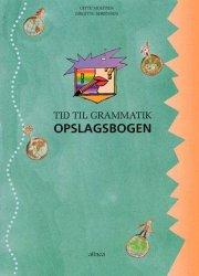 tid til grammatik, opslagsbogen - bog
