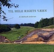 Til Hele Rigets Værn - H. Hellmuth Andersen - Bog