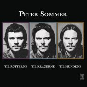 peter sommer - til rotterne til kragerne til hundene - Vinyl / LP