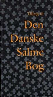tillæg til den danske salmebog - bog