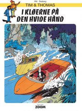 tim & thomas: i kløerne på den hvide hånd - Tegneserie