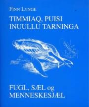 timmiaq, puisi inuullu tarninga - bog