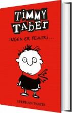 timmy taber 1: ingen er fejlfri - bog
