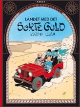 tintins oplevelser: landet med det sorte guld -, standardudgave ny oversættelse - Tegneserie