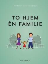 to hjem - én familie - bog