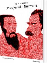 to portrætter: dostojevski: nietzsche - bog