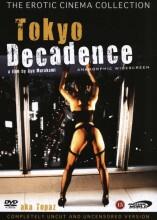 tokyo decadence - DVD