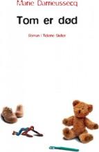 tom er død - bog