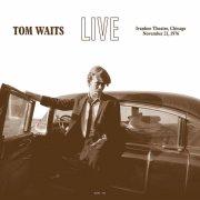 tom waits - live at the ivanhoe theatre, chicago, il - november 21, 1976 - Vinyl / LP