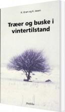 træer og buske i vintertilstand - bog
