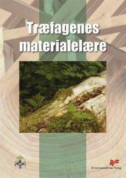 træfagenes materialelære - bog