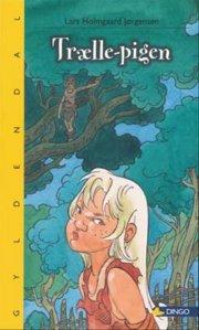 trælle-pigen - bog