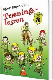 fodboldholdet frøerne 3 - træningslejren - bog