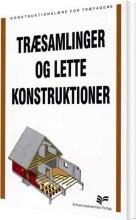 træsamlinger og lette konstruktioner - bog