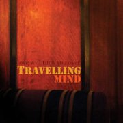 travelling mind - love will turn you over - cd