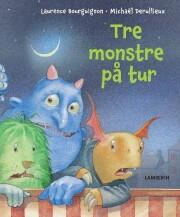 tre monstre på tur - bog