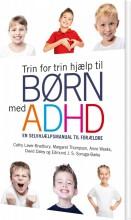 trin for trin hjælp til børn med adhd - bog