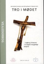 tro i mødet - vejlederbog - bog