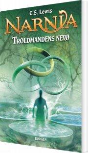 troldmandens nevø - narnia - bog