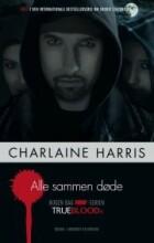 true blood 7: alle sammen døde - bog