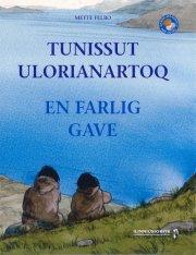 tunissut ulorianartoq - en farlig gave - bog