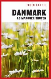 turen går til danmark ad margueritruten - bog