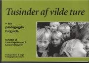 Billede af Tusinder Af Vilde Ture - Lennert Røngren - Bog