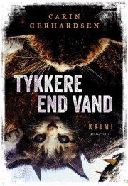 Image of   Tykkere End Vand - Carin Gerhardsen - Cd Lydbog