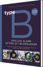 type b - spis dig slank efter dit blodsukker - bog
