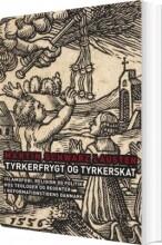 tyrkerfrygt og tyrkerskat - bog