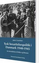 tysk besættelsespoltik i danmark 1940-1945 - bog