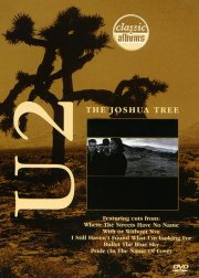 u2 - the joshua tree - classic albums - DVD