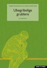 ubegribelige grublere - bog