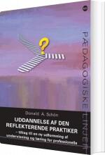 uddannelse af den reflekterende praktiker - bog