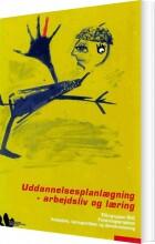 uddannelsesplanlægning - arbejdsliv og læring - bog