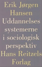 uddannelsessystemerne i sociologisk perspektiv - bog