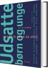 udsatte børn og unge - en grundbog - bog