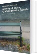 udvikling af misbrug og afhængighed af rusmidler - bog