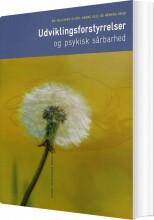 udviklingsforstyrrelser og psykisk sårbarhed - bog