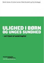 ulighed i børns og unges sundhed - bog