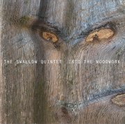 the swallow quintet - into the woodwork - cd