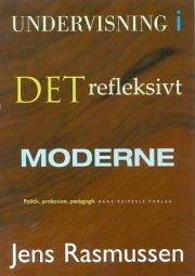 undervisning i det refleksivt moderne - bog