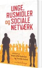unge rusmidler og social netværk - bog
