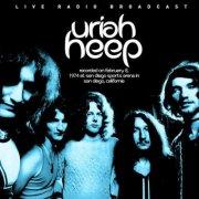 uriah heep - live radio broadcasts - san diego sports arena - Vinyl / LP