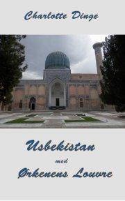 usbekistan med ørkenens louvre - bog