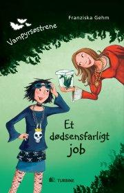 vampyrsøstrene - et dødsensfarligt job - bog